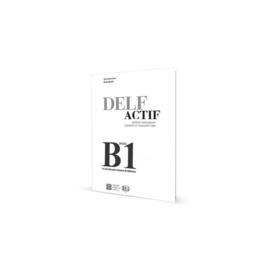 DELF Actif B1 Tous Publics - Guide