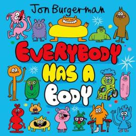 Everybody Has a Body (Jon Burgerman)