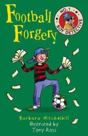 Football Forgery (No. 1 Boy Detective) (Barbara Mitchelhill) Paperback / softback