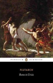 Rome In Crisis (Plutarch)