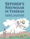 Sepideh's Nieuwjaar in Teheran (Sepideh Yousefzadeh)