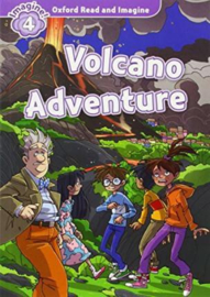 Oxford Read and Imagine: Level 4:: Volcano Adventure audio CD pack