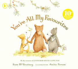 You're All My Favourites 10th Anniversary Edition (Sam McBratney, Anita Jeram)