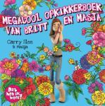 Megacool opkikkerboek van Britt en Masja (Carry Slee)