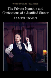 Private Memoirs & Confessions of a Justified Sinner (Hogg, J.)