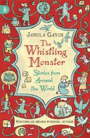 The Whistling Monster: Stories From Around The World (Jamila Gavin, Suzanne Barrett)