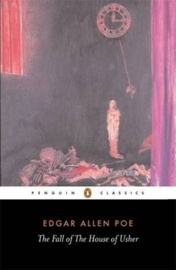 The Fall Of The House Of Usher And Other Writings (Edgar Allan Poe)