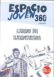 Espacio Joven 360º - Libro de ejercicios. Nivel B1.2