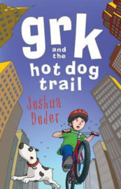 Grk and the Hot Dog Trail (Josh Lacey) Paperback / softback