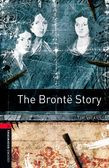 Oxford Bookworms Library Level 3: The Bronte Story