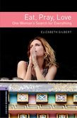 Oxford Bookworms Library Level 4: Eat Pray Love Audio Cd Pack