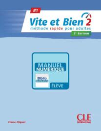 Vite et Bien 2 - Niveau B1 - Version numérique élève Manuel numérique élève