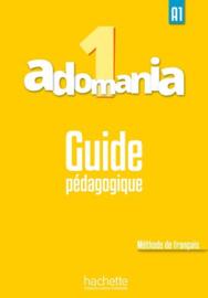 Adomania 1 A1 - Guide pédagogique