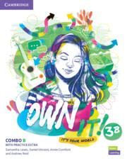 Own it! Level 3 Combo B Student's Book and Workbook with Practice Extra