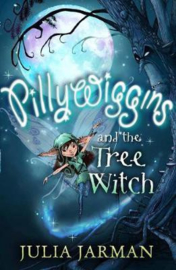 Pillywiggins and the Tree Witch (Julia Jarman) Paperback / softback