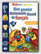 Mon Premier Dict. Illustre De Francais - La Maison