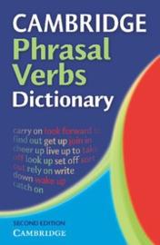 Cambridge Phrasal Verbs Dictionary Second edition Paperback