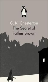 The Secret Of Father Brown (G. K. Chesterton)