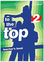 To The Top 2 Teacher's Book
