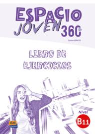 Espacio Joven 360º - Libro de ejercicios. Nivel B1.1