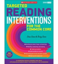 Targeted Reading Interventions for the Common Core: Grades 4-8