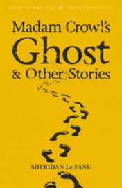 Madam Crowl's Ghost (Le Fanu, S.)