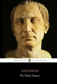 The Twelve Caesars (Suetonius, Robert Graves)