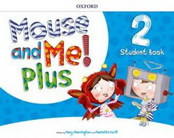 Mouse And Me! Plus Level 2 Teacher's Book Pack