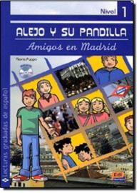 Alejo y su pandilla. Libro 1: En Madrid (Incluye CD)