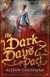 The Dark Days Pact (Alison Goodman)