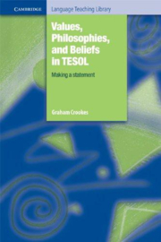 Values, Philosophies, and Beliefs in TESOL: Making a Statement Hardback
