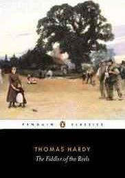 The Fiddler Of The Reels And Other Stories 1888-1900 (Thomas Hardy)