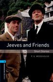 Oxford Bookworms Library Level 5: Jeeves And Friends - Short Stories