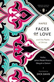 Faces Of Love (Jahan Malek Khatun, Obayd-e Zakani, Hafez)