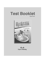 Upstream B2+ Test Booklet (3rd Edition)