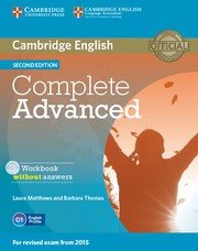 Complete Advanced Second edition Workbook without answers with Audio CD