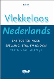 Vlekkeloos Nederlands, Basisoefeningen spelling, stijl en idioom