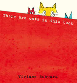 There Are Cats In This Book (Viviane Schwarz, Silvia Schwarz)