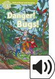 Oxford Read And Imagine Level 3 Danger! Bugs! Audio