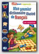Mon Premier Dict. Illustre De Francais - Les Vacances