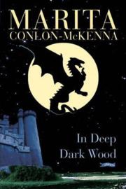 In Deep Dark Wood (Marita Conlon-McKenna)