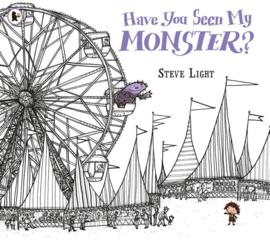 Have You Seen My Monster? (Steve Light)