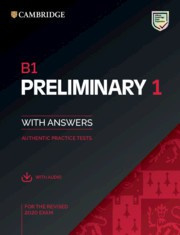 NEW B1 Preliminary 1 for revised exam from 2020 Student's Book Pack (Student's Book with answers with Audio)