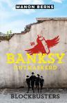 Banksy ontmaskerd (Manon Berns)
