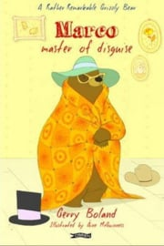 Marco: Master of Disguise (Gerry Boland, Áine McGuinness)