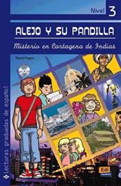 Alejo y su pandilla. Libro 3: Misterio en Cartagena de Indias (Incluye CD)