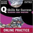Q Skills For Success Intro Level Reading & Writing Student Online Practice