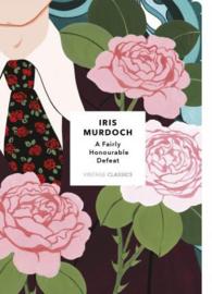 A Fairly Honourable Defeat: Vintage Classics Murdoch Series (Iris Murdoch)
