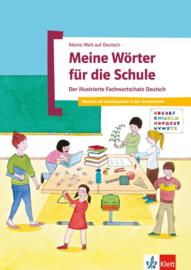 Meine Wörter für die Schule Der illustrierte Fachwortschatz Deutsch