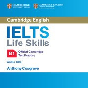 IELTS Life Skills Official Cambridge Test Practice B1 Audio CD